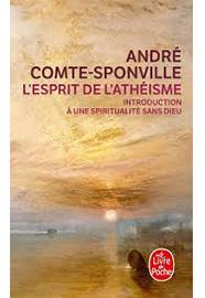 L Esprit De L Atheisme Comte Sponville A Librairie Carrefour